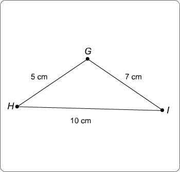 Triangle G H I with a five, seven, and ten centimeter sides